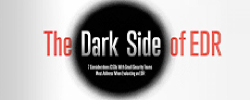 Dark Side of EDR