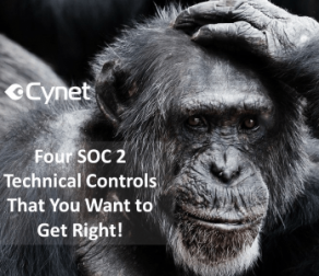 Four SOC 2 Technical Controls That You Want to Get Right!